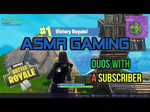ASMR Gaming   Fortnite Duos With A Subscriber (40th Win) ★Controller Sounds + Whispering☆