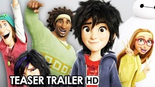 Big Hero 6 NYCC Trailer (2014) For The Disney Animation Movie Directed By Don Hall, Chris Williams