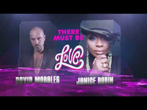 David Morales & Janice Robinson // There Must Be Love (World Radio Mix)
