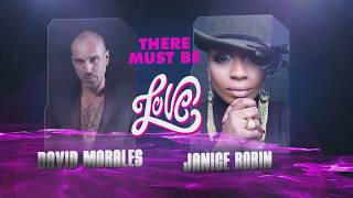 David Morales & Janice Robinson - There Must Be Love (World Radio Mix)