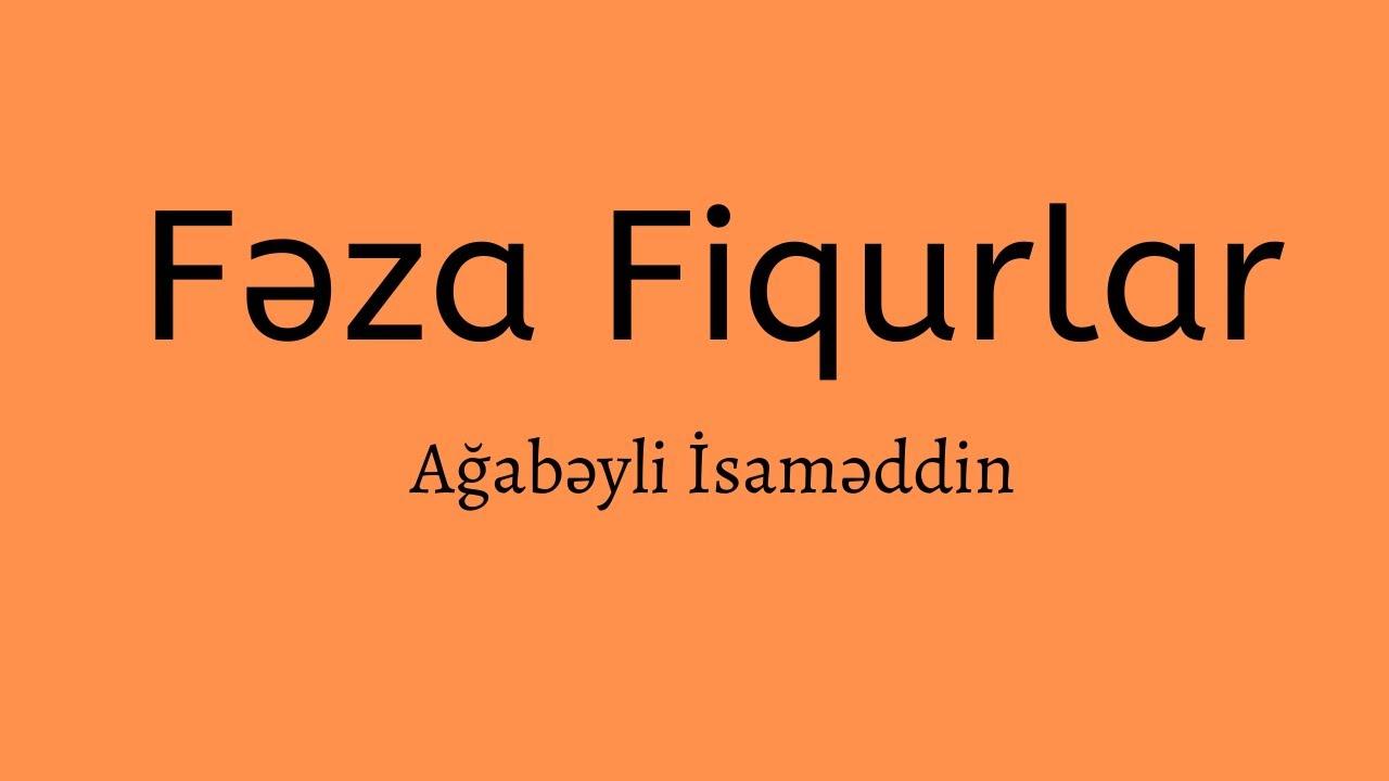 Fəza Fiqurları.Ağabəyli İsaməddin.
