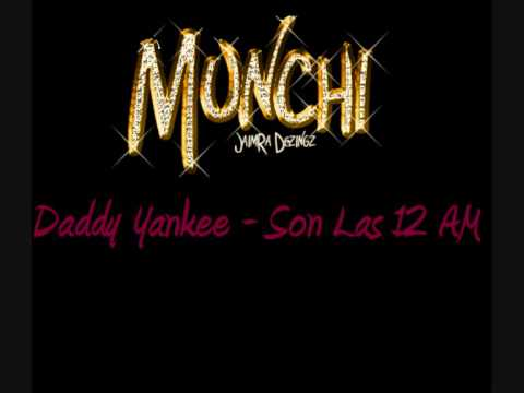 Daddy Yankee - Son Las 12 AM