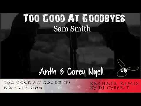 Too Good At Goodbyes - Sam Smith - Rap...