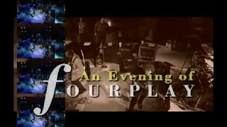 The fantastic foursome of FOURPLAY features Bob James on keyboards,...