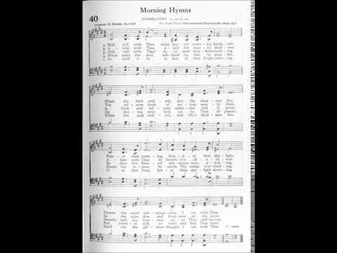Still, Still With Thee (Consolation - Mendelssohn)