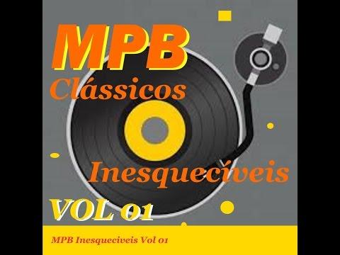 01 MIX Hits MPB Inesqueciveis - Classicos Inesqueciveis vol 01