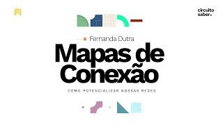 Mapas de Conexão - Apresentação