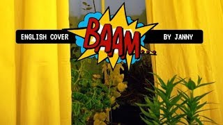 💥 MOMOLAND - BAAM | English Cover by JANNY