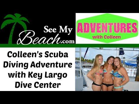 Colleen, Skylar and Sara's diving Adventure with Key Largo Dive Center