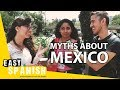 Myths about Mexico   Easy Spanish 69