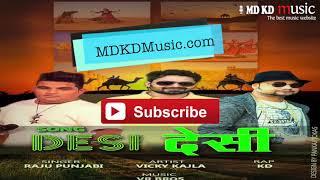 Hdvidz in Desi Desi Na Bolya Kar MD KD  Raju Punjabi  Vicky Kajla  New Haryanvi Songs 2017