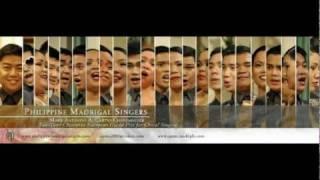 Isang Dugo, Isang Lahi, Isang Musika - Philippine Madrigal Singers