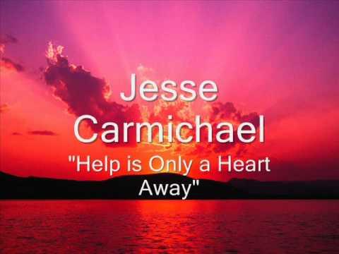 Jesse Carmichael - Help is Only a Heart Away.wmv
