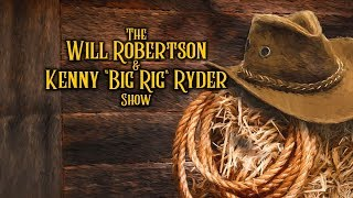 "The Will Robertson & Kenny ""Big Rig"" Ryder Show - Preston & Steve's Daily Rush"