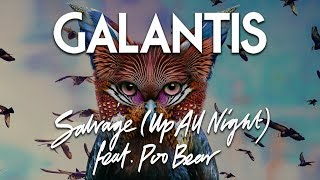 Galantis - Salvage (Up All Night) feat. Poo Bear (Official Audio)