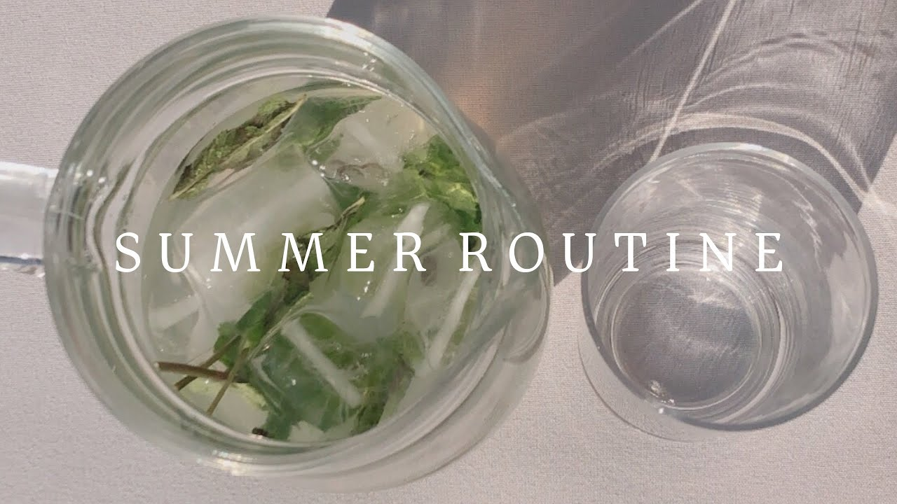 Summer morning routine + Skincare routine