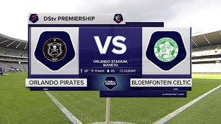 DStv Premiership | Orlando Pirates v Bloemfontein Celtic | Highlights