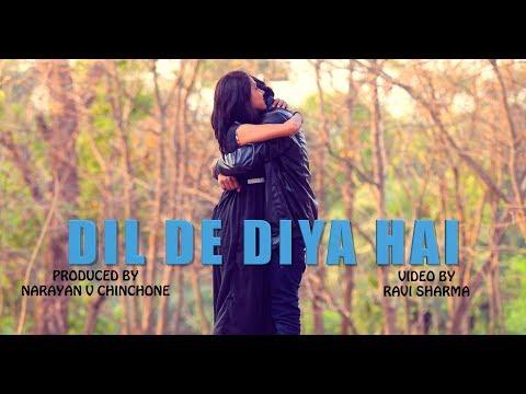 Dil De Diya Hai... ( Reprised Music Video) feat- Rahul Jain / Prashant / Neha / Ravi Sharma