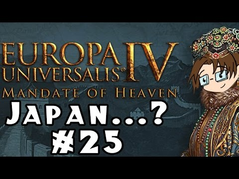 Europa Universalis IV: Mandate of Heaven -- Japan...? #25