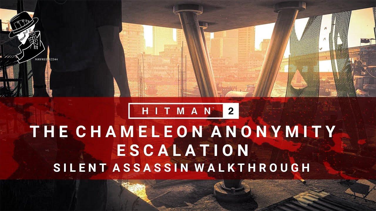 Download HITMAN 2 | The Chameleon Anonymity | Escalation | Level 1-3 | Silent Assassin | Walkthrough