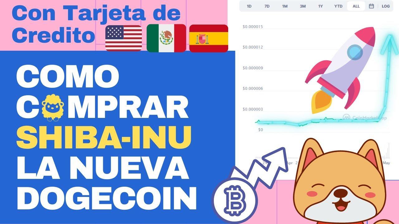 Como Comprar Shiba Inu la nueva DogeCoin! Con tarjeta de Credito MXN, USD, EURO, etc