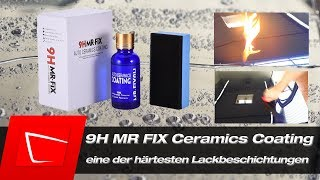 9HMrFix Keramikversiegelung richtig auftragen Test - apply a ceramic coating english Mr.Fix 9H