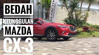 Apa Saja Keunggulan Mazda CX-3?