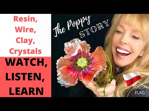 How To  Make Poppy Flowers With Resin Using Wire, Clay, Swarovsky Crystals, And Fantasy Film Dip