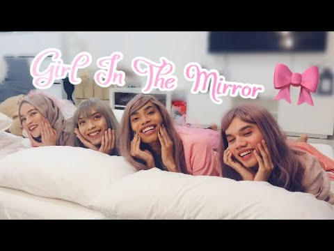 Girl In The Mirror (PARODY) | THEFAIZROSLAN