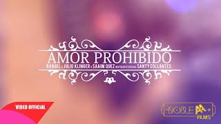 Amor Prohibido - @Rangel_Music Invitado Santy Collantes