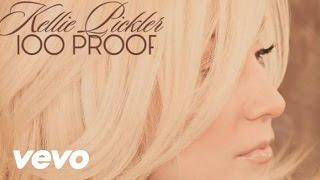 Kellie Pickler - 100 Proof (Audio) (GBE431200012) YouTube Videos