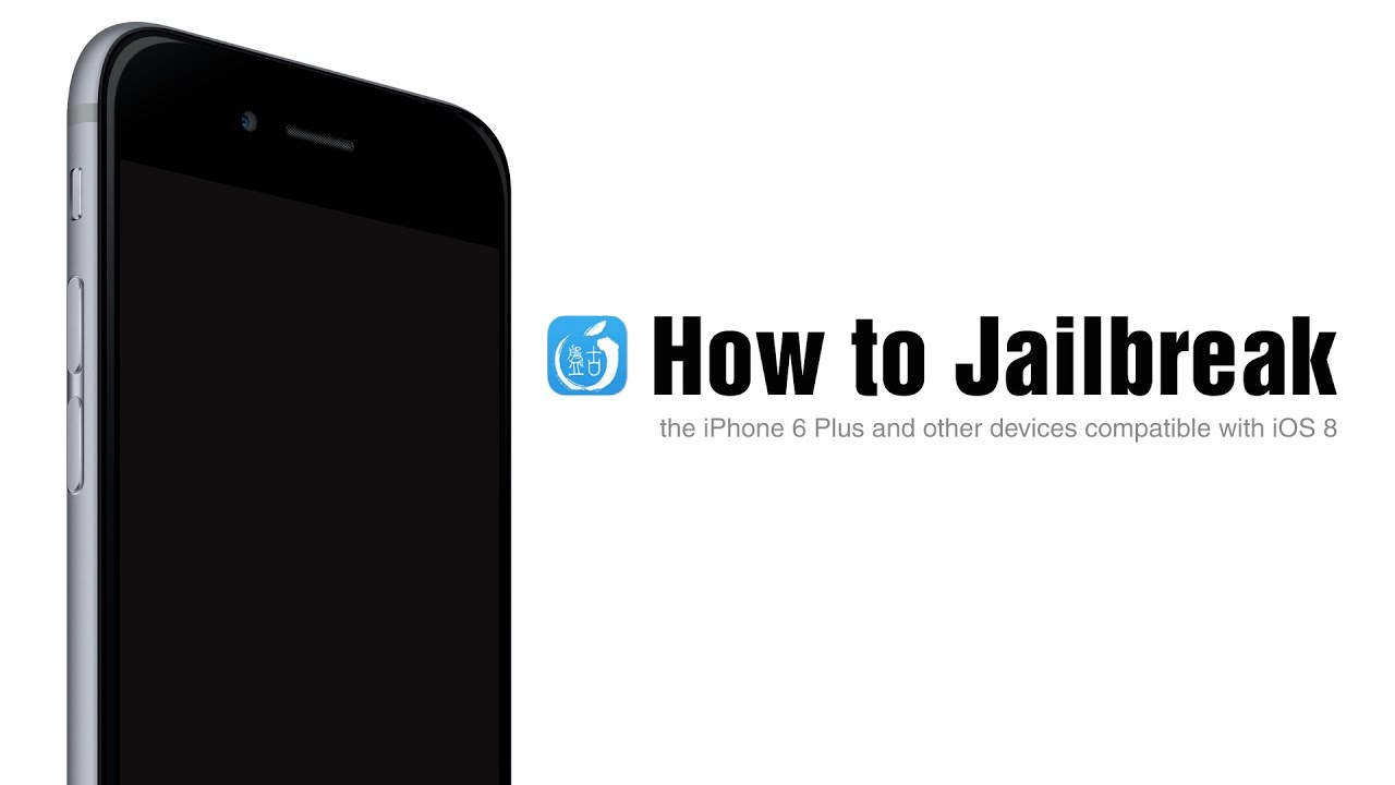 how to jailbreak an iphone 6 how to jailbreak the iphone 6 plus and other ios 8 18894