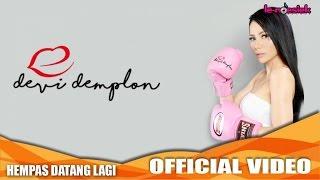 Video Devi Demplon - Hempas Datang Lagi (Official Music Video) download MP3, 3GP, MP4, WEBM, AVI, FLV Januari 2018
