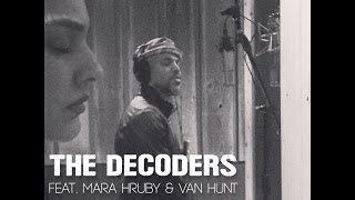 THE DECODERS - RESPECT feat. Mara Hruby & Van Hunt