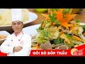 Cách làm Gỏi Bò Bóp Thấu chuan ngọt cực ngon   How to make Vietnnamese Beef Salad