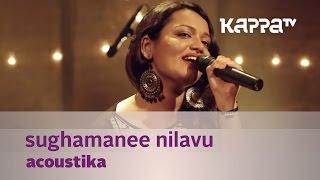 Sughamanee Nilavu by Acoustika (Jyotsna) - Music Mojo - Kappa TV