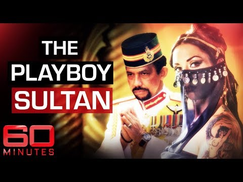 Exposing the playboy Sultan of Brunei | 60 Minutes Australia