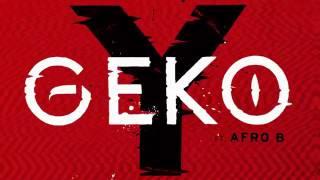 Geko - Y ft. Afro B