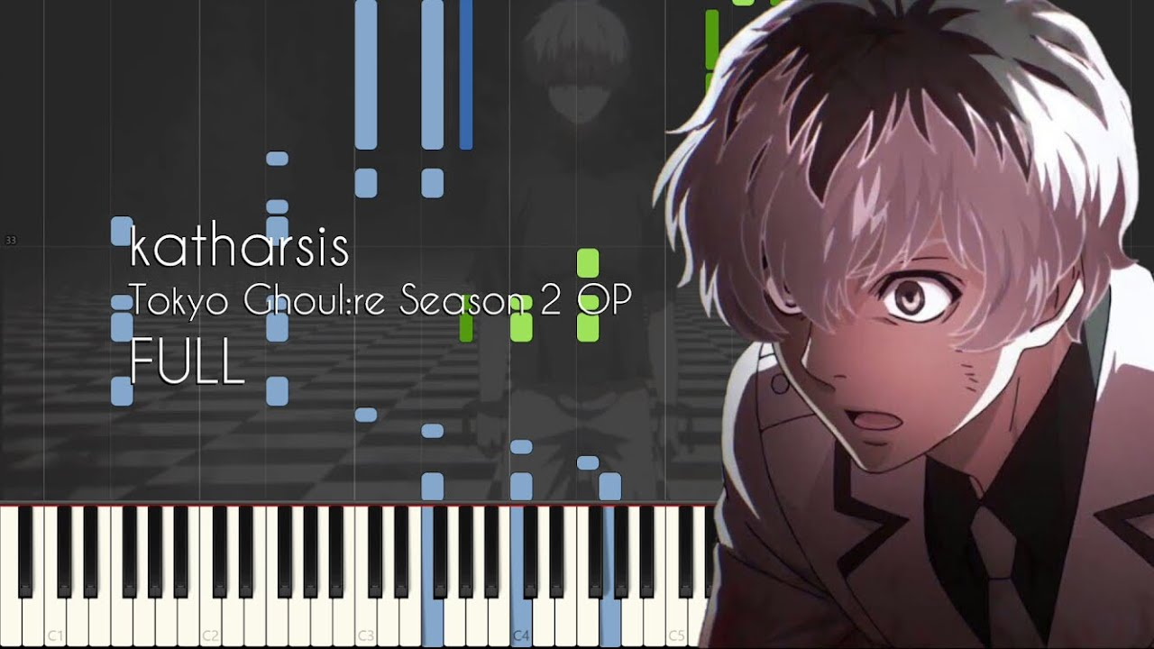 [FULL] katharsis - Tokyo Ghoul:re Season 2 OP - Piano Arrangement  [Synthesia]
