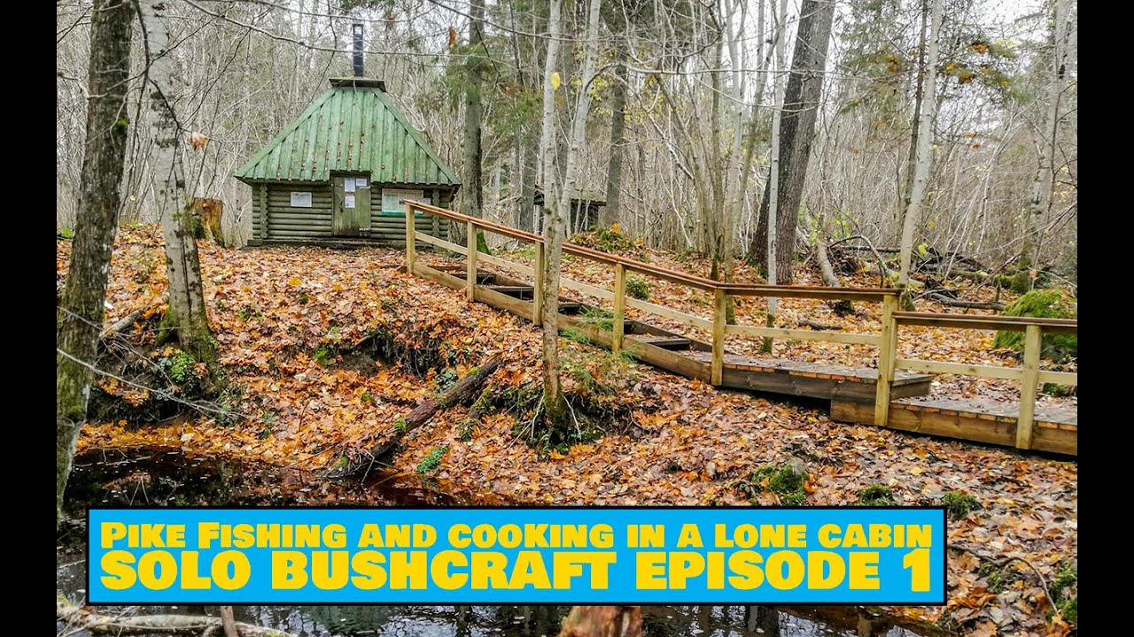 Pike Fishing and  Cooking in a Lone Cabin - Easy Outdoors Solo Bushcraft Episode 1