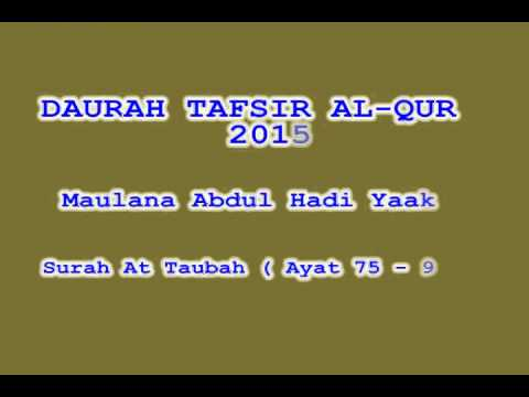 Daurah Tafsir 2015   Sesi 122   Surah At Taubah  Ayat 75  96    Maulana Hadi