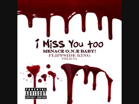 I Miss You Too Produced By Menace One Baby Youtube