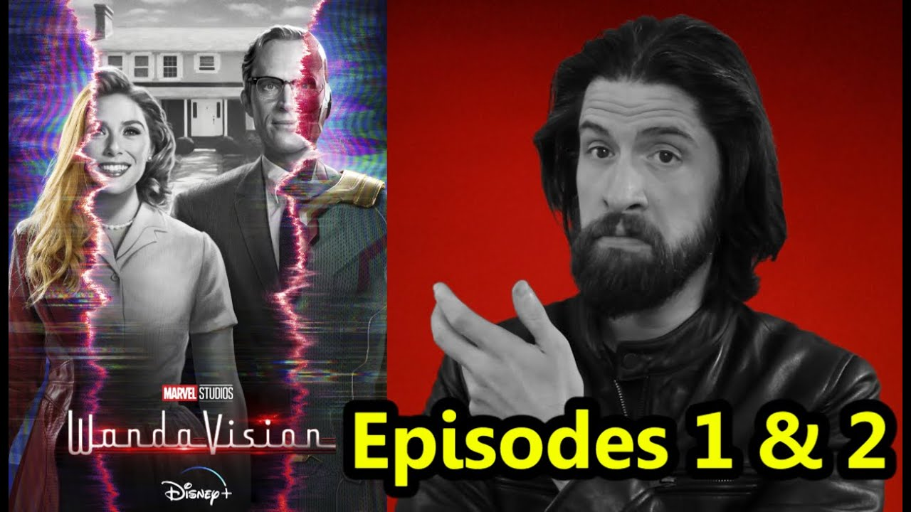 WandaVision - Episodes 1 & 2 (My Thoughts)