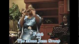 Oooo La La La La La - Faith And The Mona Jazz Group