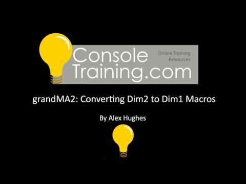 grandMA2; Translating Dim2 to Dim 1 values (or other parameters)