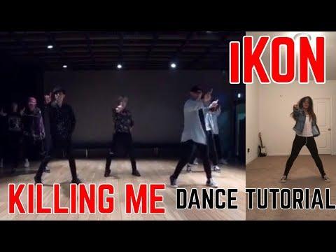 iKON - '죽겠다(KILLING ME)' DANCE TUTORIAL [CHORUS/DANCE BREAK]