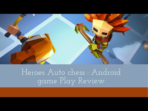 Heroes Auto Chess - Free RPG Chess Game: Android GamePlay Review