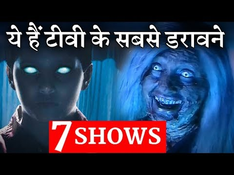 Top 7 Horror Shows On Indian Television | Check out
