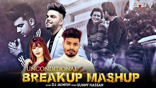 Unconditional Breakup Mashup 2021   Ft. Sumit Goswami   Guru Randhawa   Ninja   Akhil   DJ JAINISH