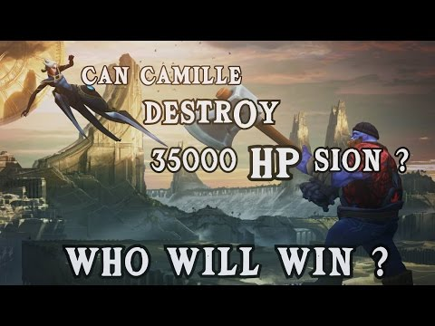 Camille vs 35000 HP Sion 6 Hours Long Game (v6.24)